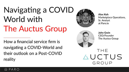 Navigating a COVID World With Alex Koh & John Gwin, CEO and Founder of the Auctus Group